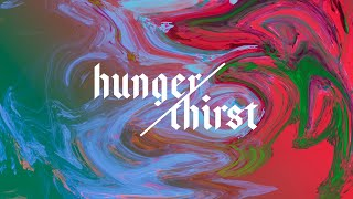 Hunger & Thirst - Week One | Pastor Chris Morante