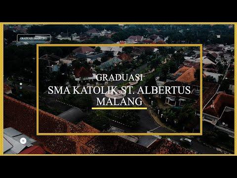 GRADUASI SMA KATOLIK ST. ALBERTUS MALANG 2021
