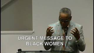 URGENT MESSAGE TO BLACK WOMEN