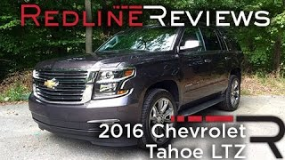 2016 Chevrolet Tahoe LTZ – Redline: Review