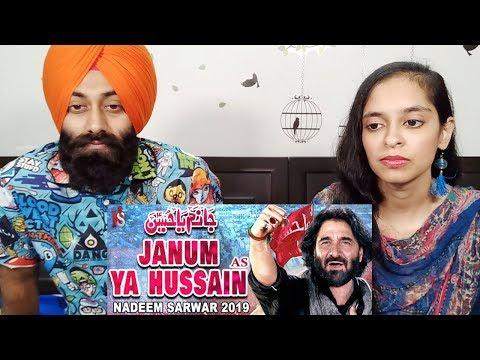 Indian Reaction On Nadeem Sarwar | Janum Ya Hussain | 1441 / 2019 - 40th Album | PunjabiReel TV