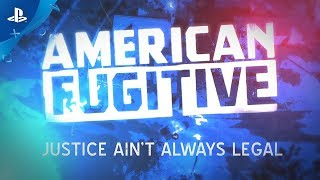 American Fugitive – Official Announcement Teaser | PS4