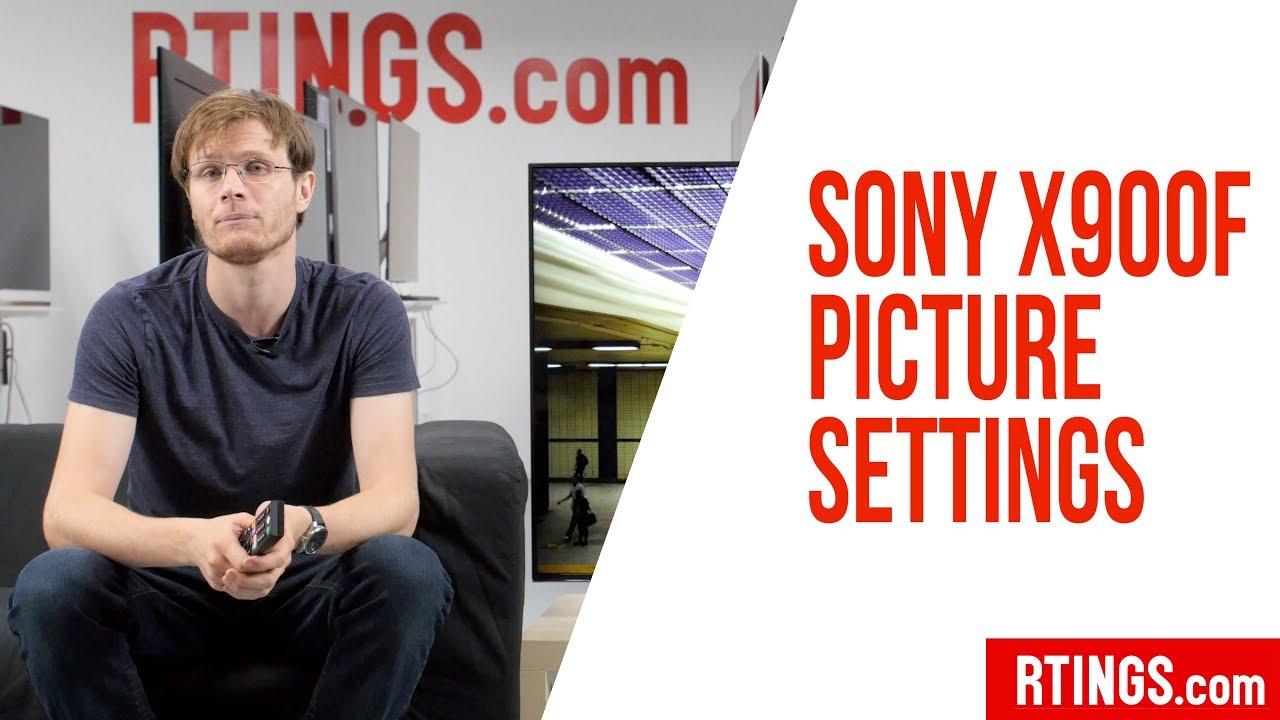 Sony X900F LED TV Picture Settings – RTINGS com