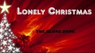 Another Lonely Christmas - The Alone Zone