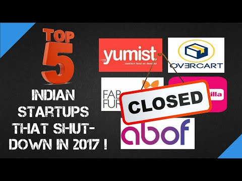TOP 5 INDIAN STARTUPS THAT FAILED IN 2017 & WHY!