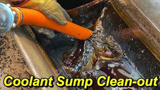 SNS 344: Monarch Coolant Sump Clean-out, Freddy Micro