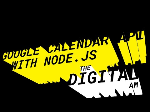 Using The Google Calendar API With Node.js