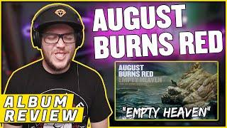 """AUGUST BURNS RED - """"Empty Heaven"""" Guardians (REACTION/ ALBUM REVIEW)"""
