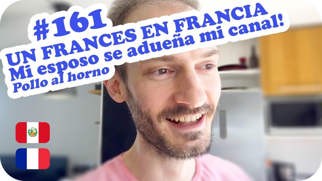 😅 UN FRANCES EN FRANCIA, Mi esposo se adueña mi canal 😅 ~ UNA PERUANA EN FRANCIA