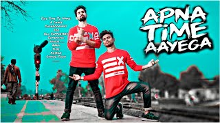 Apna Time Aayega | Gully Boy | Brown Be Boyz Dance Choreography | Apna Time Aayega Song