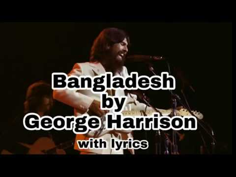 Bangladeshby George Harrison in 1971 with lyrics| The concert for Bangladesh