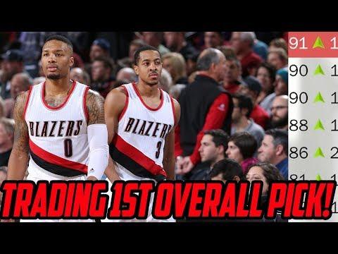TRADING 1ST OVERALL PICK! Portland Trailblazers Rebuild! NBA 2K18