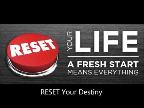 #RESET Your Destiny November 28, 2016 Pastor Donovan Bedward