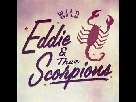 Eddie & Thee Scorpions - I Have Problems