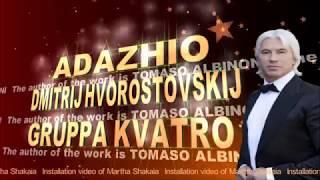 Скачать ADAZHIO ДМИТРИЙ ХВОРОСТОВСКИЙ и группа KVATRO