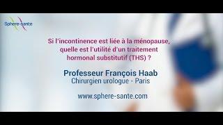 Incontinence et traitement hormonal substitutif (THS) à la ménopause