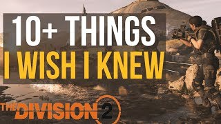 10+ Things I WISH I knew Before Playing The Division 2: Early Game Tips