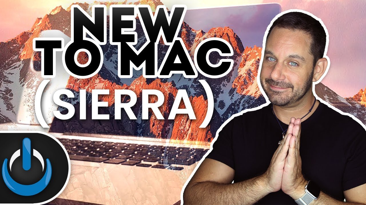New To Mac Sierra Edition Full Cl