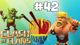 Clash Of Clans : GOT THOSE GOBLINS! - Ep. 42