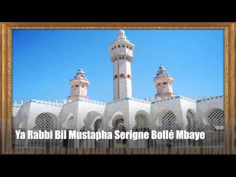 Ya Rabbi Bil Mustapha Serigne Bollé Mbaye