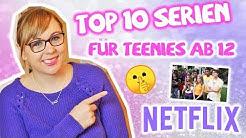 10 gute Netflix-Serien für Mädchen ab 12 Jahren / Top 10 Teenager-Serien