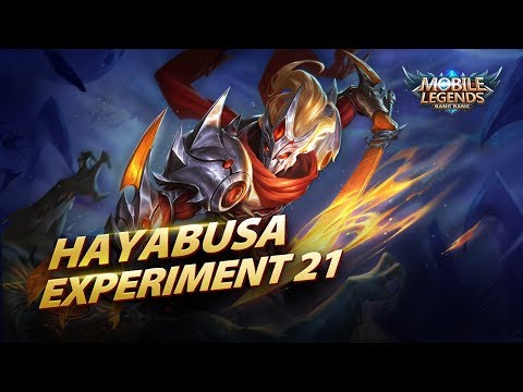 Hayabusa New Skin | Experiment 21 Mobile Legends: Bang Bang!