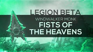 "WoW LEGION Beta - Artifact Quest | Windwalker Monk ""Fists of the Heavens"" (Spoilers)"