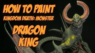 How to paint the Dragon King from Kingdom Death: Monster