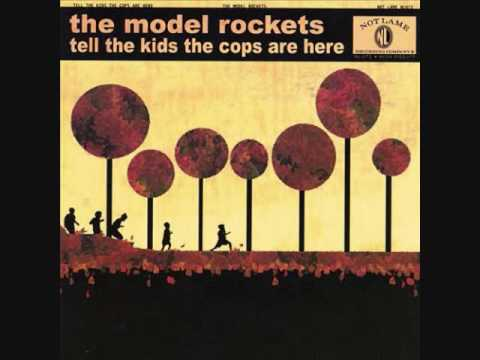 The Model Rockets - Tell The Kids The Cops Are Here (2002) (Full Album HQ)