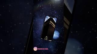 new Islamic Whatssap Status 2019 | Khana Qaaba | Mecca | Makkah | Masjid Alharam