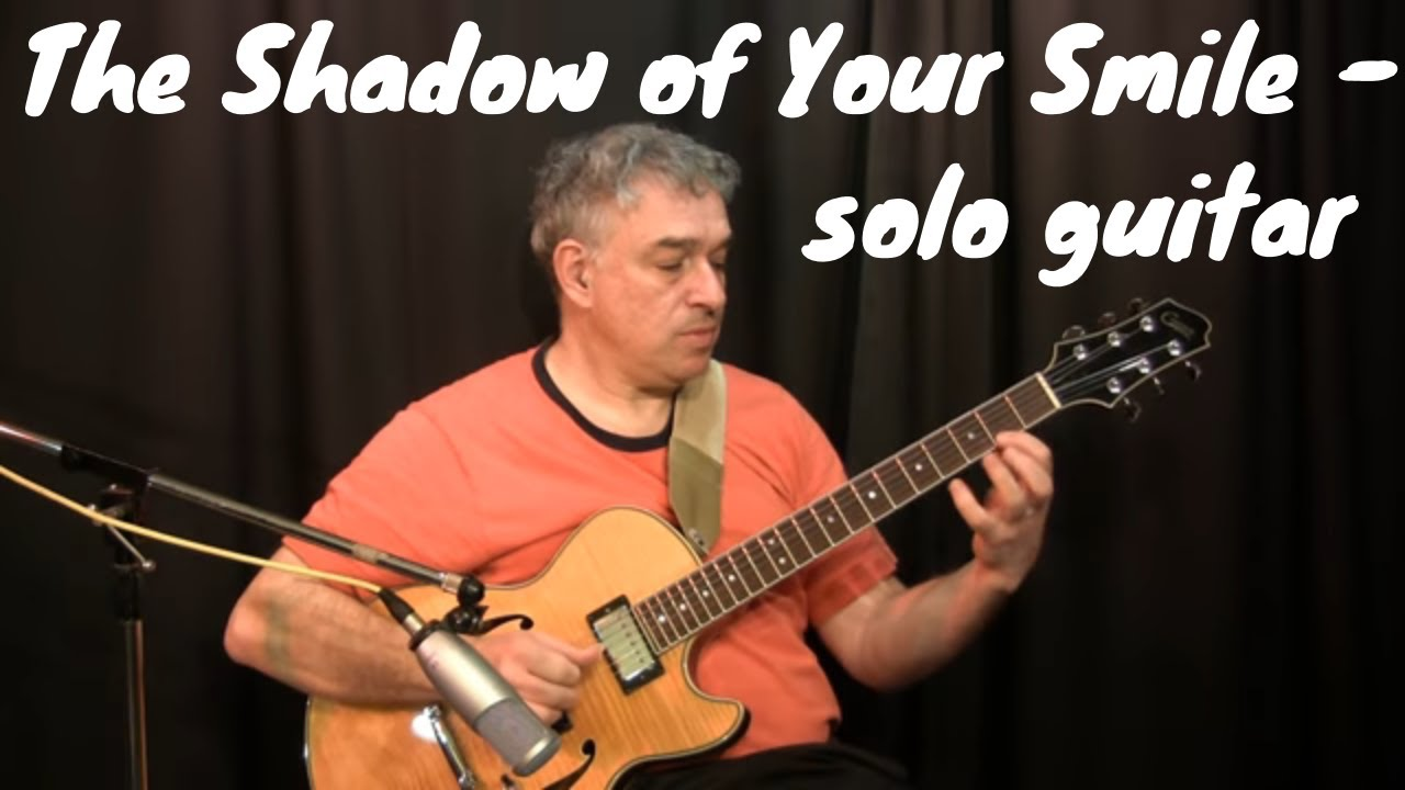 The Shadow Of Your Smile Fingerstyle Guitar Jake Reichbart Lesson