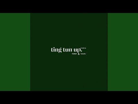 Ting Tun Up