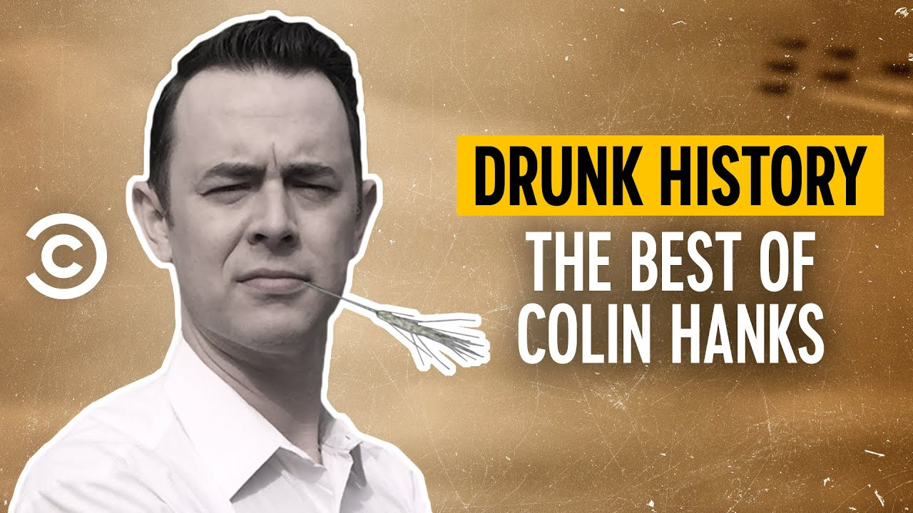 The Best of Colin Hanks - Drunk History