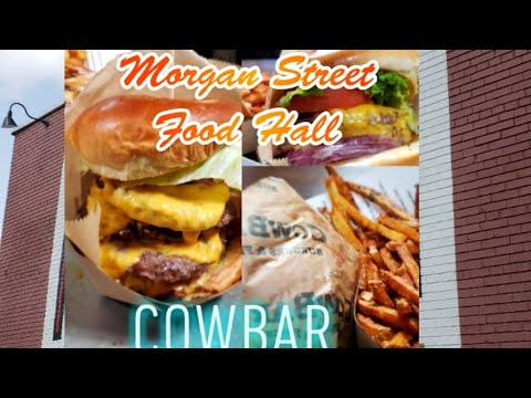 Cowbar Morgan Street Food Hall Review