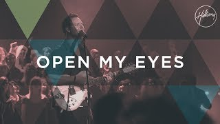 Open My Eyes - Hillsong Worship