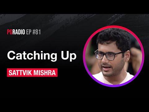 catching-up-w/-sattvik-mishra