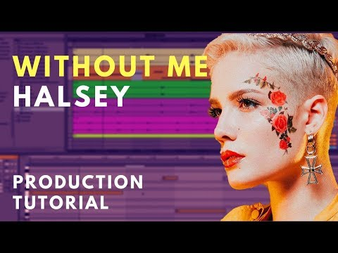 Production Tutorial: Halsey - Without Me | Beat Academy