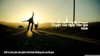 Dalab - Chuyện Của Ngày Hôm Qua