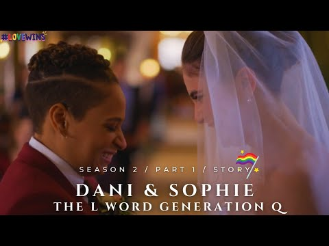 Download Dani & Sophie / The L Word Generation Q / Season 2 / Part 1🌈