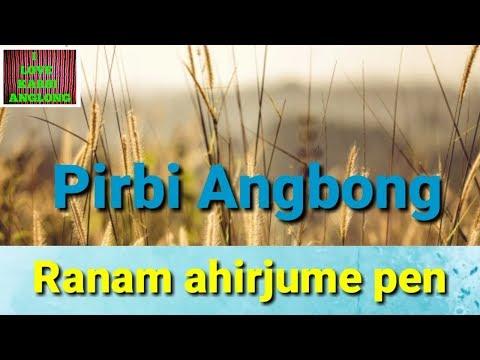 Pirbi Angbong |Latest Karbi Song|2018|Karbi music|Karbi love song|Karbi song