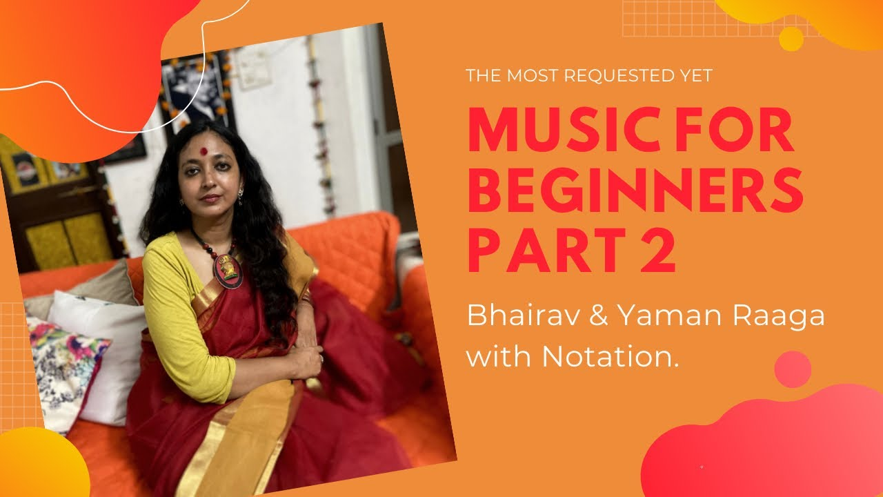 Music for Beginners Part 2(Bhairav &Yaman)#शास्त्रीय संगीत सीखें