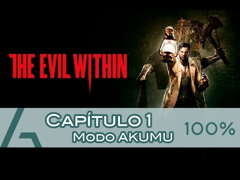 The Evil Within | Capítulo 1 (100% Walkthrough AKUMU)