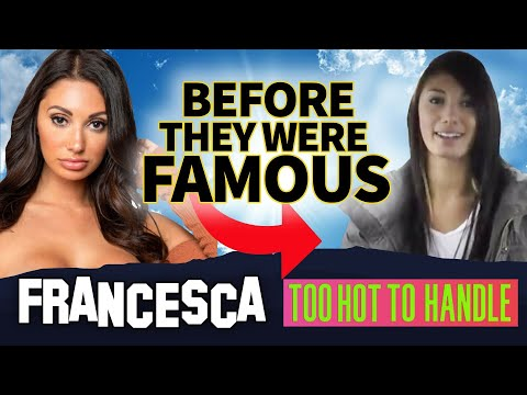 Francesca Farago | Before They Were Famous | Too Hot To Handle Netflix