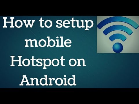 How To Setup Mobile Hotspot On Android