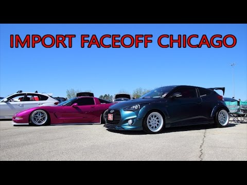 IMPORT FACEOFF CHICAGO 2017