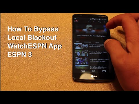 How To Bypass Blackout On WatchESPN APP Espn 3 Android IOS