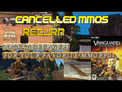 Sunsetted MMOs RETURN! And How You Can Play Them On Private Servers!