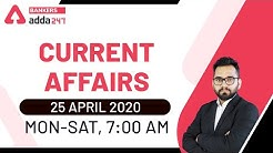 25 April Current Affairs 2020 | Current Affairs Today | Daily Current Affairs 2020