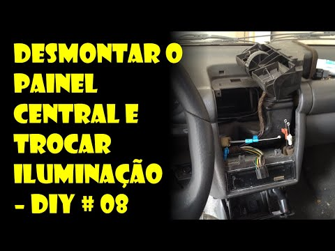 DIY #8 - Desmontando o Painel Central do Corsa e Trocando Iluminação! - Dr. Corsa