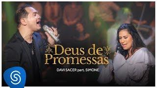 Baixar Davi Sacer - Deus de Promessas part. Simone (Clipe Oficial)
